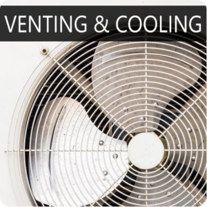 Venting & Cooling